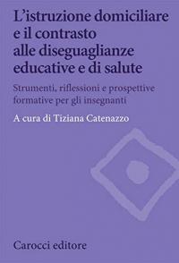 L'istruzione domiciliare e il contrasto alle diseguaglianze educative e di salute