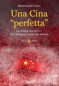 """Una Cina """"perfetta"""""""