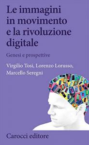 Le immagini in movimento e la rivoluzione digitale