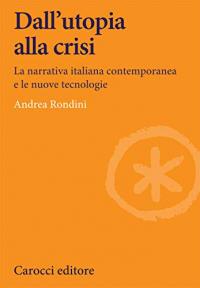 Dall'utopia alla crisi
