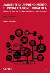 Ambienti di apprendimento e progettazione didattica