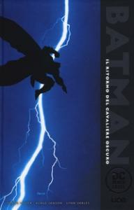Batman. Il ritorno del cavaliere oscuro