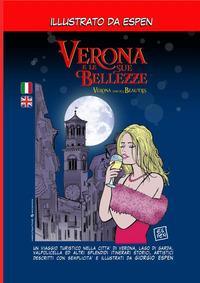 Verona e le sue bellezze-Verona and its beauties