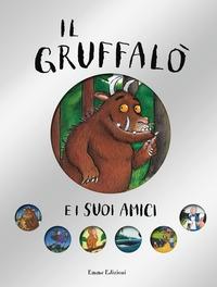 Il Gruffalò e i suoi amici