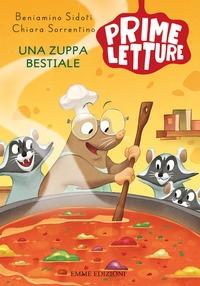 Una zuppa bestiale