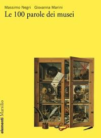 Le 100 parole dei musei