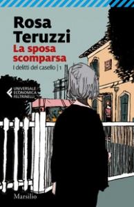 La sposa scomparsa / Rosa Teruzzi