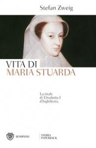 Vita di Maria Stuarda