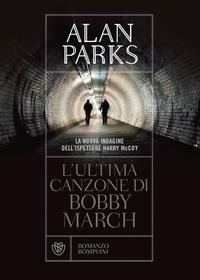 L'ultima canzone di Bobby March