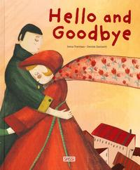Hello and goodbye