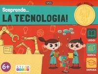 Scoprendo... la tecnologia!