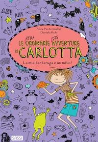 Le straordinarie disavventure di Carlotta. La ,ia tartaruga è un mito!