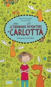 Le straordinarie disavventure di Carlotta. Vacanze con l'alce