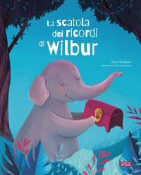 La scatola dei ricordi di Wilbur