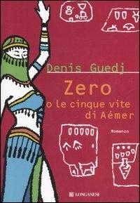 Zero o le cinque vite di Aémer
