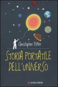 Storia portatile dell'universo / di Christopher Potter ; traduzione di Elisa Favarelli