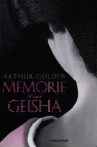 Memorie di una geisha / Arthur Golden