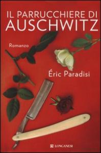 Il parrucchiere di Auschwitz