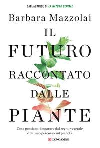 Il futuro raccontato dalle piante