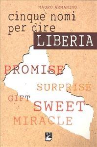 Cinque nomi per dire Liberia