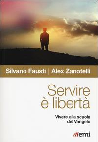 Servire è libertà