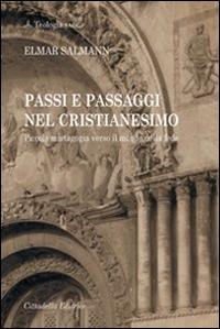 Passi e passaggi nel cristianesimo