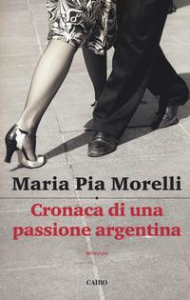 Cronaca di una passione argentina