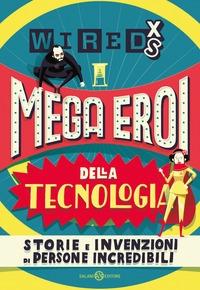 Mega eroi della tecnologia