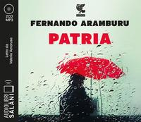 Patria [DOCUMENTO SONORO]