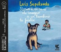 Storia di un cane che insegnò a un bambino la fedeltà [DOCUMENTO SONORO]