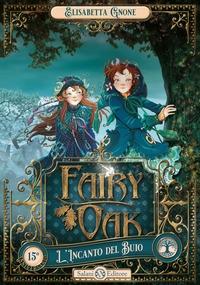 Fairy Oak. Libro 2, L'incanto del buio
