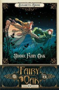 Fairy Oak. [7]: Addio, Fairy Oak