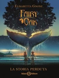 Fairy Oak. [8], La storia perduta