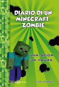 Diario di un Minecraft Zombie. [1]: Una sfida da paura