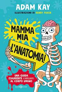 Mamma mia, l'anatomia