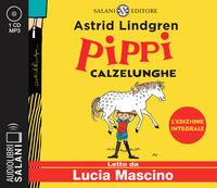 Pippi Calzelunghe [DOCUMENTO SONORO] Astrid Lindgren