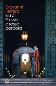 Blu di Prussia e rosso porpora
