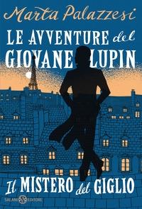 La avventure del giovane Lupin. Il mistero del giglio