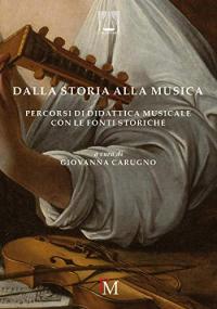 Dalla storia alla musica