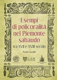 Esempi di policoralità nel Piemonte sabaudo tra 17. e 18. secolo