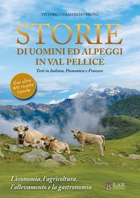 Storie di uomini e alpeggi in Val Pellice