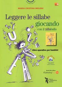 Leggere le sillabe giocando con il Sillaballo