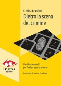 Dietro la scena del crimine