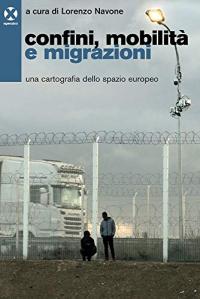 Confini, mobilità e migrazioni