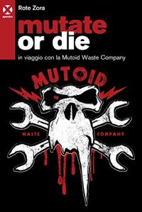 Mutate or die