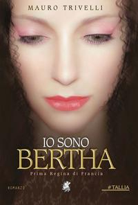 Io sono Bertha