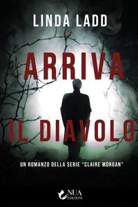 """Serie """"Claire Morgan"""". 4: Arriva il diavolo"""