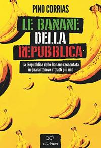 Le Banane della Repubblica
