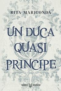 Un duca quasi principe