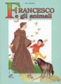 Francesco e gli animali